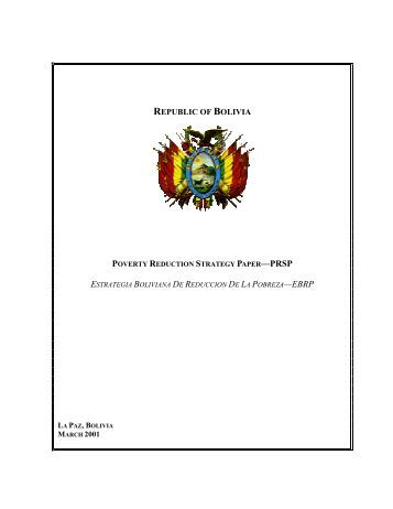 Republic of Bolivia -- Poverty Reduction Strategy Paper, March ... - IMF