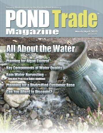 Download the March/April 2012 PDF - Pond Trade Magazine