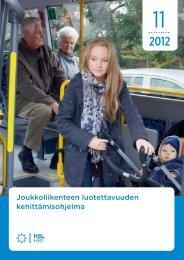 Joukkoliikenteen luotettavuuden kehittämisohjelma - HSL