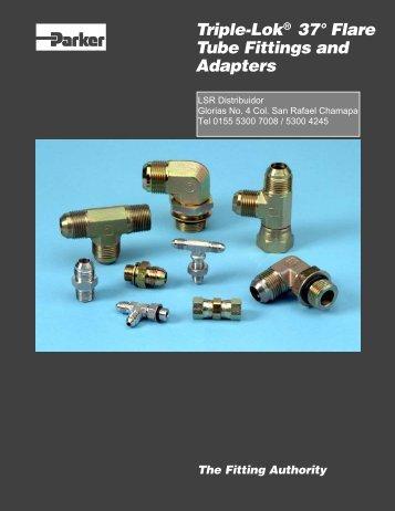 Triple-Lok 37° Flare Tube Fittings & Adapters - LSR Distribuidor