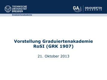 Vorstellung Graduiertenakademie RoSI (GRK 1907)