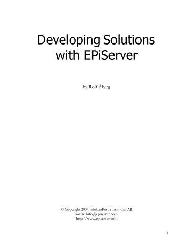 Develop Solutions with EPiServer 4 - EPiServer World