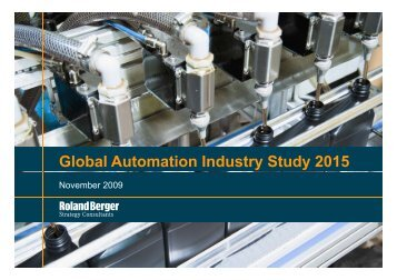 Global Automation Industry Study 2015 - Roland Berger