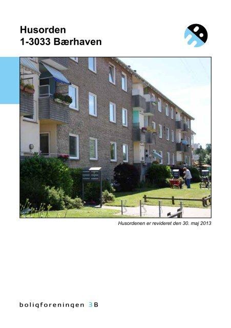 Husorden 1-3033 Bærhaven - Boligforeningen 3B