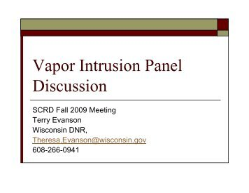 Vapor Intrusion Panel Discussion