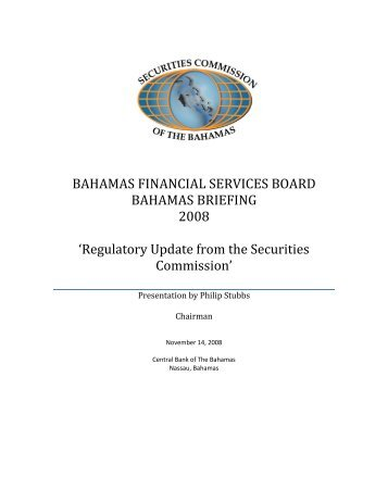 BAHAMAS FINANCIAL SERVICES BOARD BAHAMAS BRIEFING ...