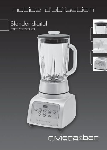 Notice d'utilisation - Blender digital Vario Plus - PR ... - Riviera et Bar
