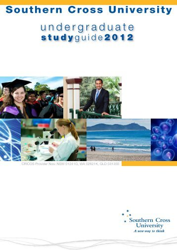 Undergraduate Study Guide 2012 Southern Cross University