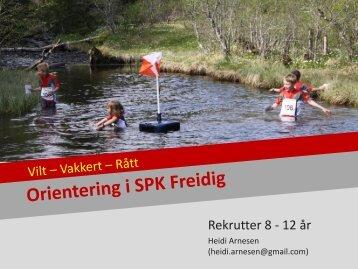 Orientering i Freidig - info til nye utøvere