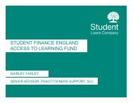 STUDENT FINANCE ENGLAND ACCESS TO LEARNING FUND