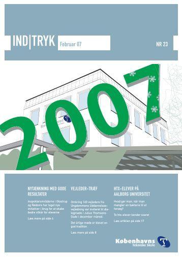 IND|TRYK Februar 07 NR 23 - Københavns Tekniske Skole