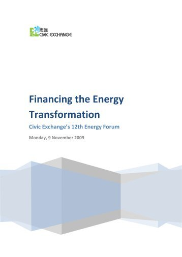 Financing the Energy Transformation - Civic Exchange