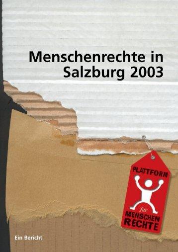Menschenrechte in Salzburg 2003 - Plattform für Menschenrechte ...