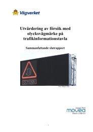 Utvärdering av försök med olycksvägmärke på trafikinformationstavla
