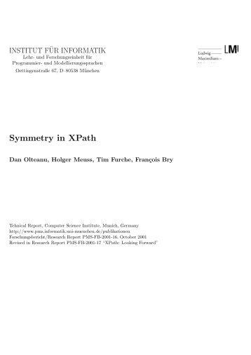 Symmetry in XPath - Lehr- und Forschungseinheit für Programmier