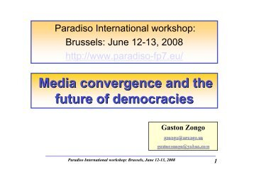 1 Media convergence and the future of democracies - PARADISO
