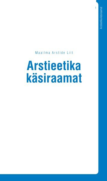 Arstieetika käsiraamat - World Medical Association