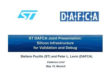 ST DAFCA Joint Presentation: Silicon Infrastructure for Validation ...