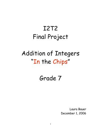 """I2T2 Final Project Addition of Integers """"In the Chips"""" Grade 7"""