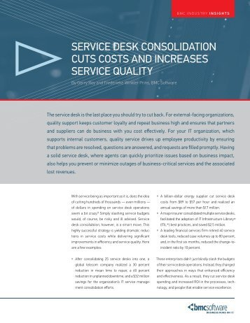 service desk consolidation cuts costs and increases ... - BMC Software