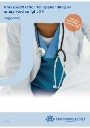 Kravspecifikation för upphandling av primärvård enligt LOV