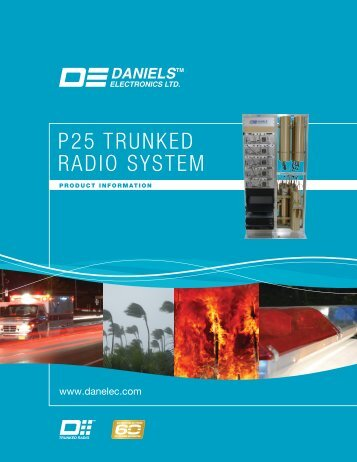 P25 TRUNKED RADIO SYSTEM - Daniels Electronics
