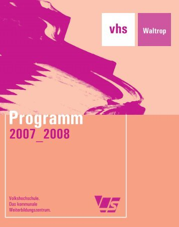 Programm 2007_2008 - Volkshochschule Waltrop