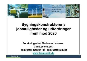 (job)muligheder frem mod 2020 - Fremtidsforskeren Jesper Bo Jensen