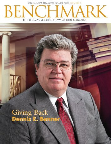 Dennis E. Benner, Giving Back - Thomas M. Cooley Law School