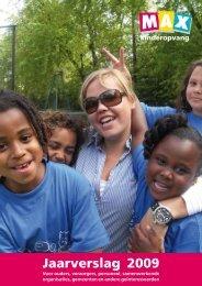 Jaarverslag 2009 - Max Kinderopvang