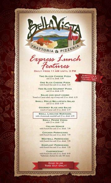 Express Lunch Features - Bella Vista Trattoria & Pizzeria