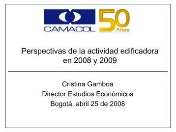 El sector de la construcción en Colombia: situación ... - Camacol