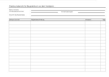 Praktikumsbericht für Baupraktikum vor dem Vordiplom