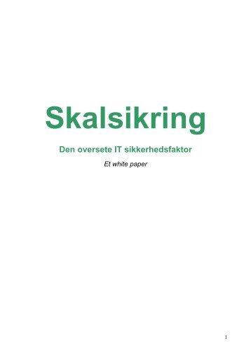 White Paper: Skalsikring - den oversete it ... - Soft Design A/S