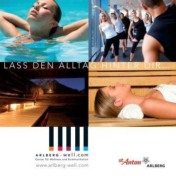LASS DEN ALLTAG HINTER DIR… - ARLBERG-well.com