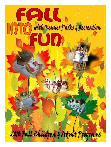 Kenner Parks & Recreation 1 - the City of Kenner