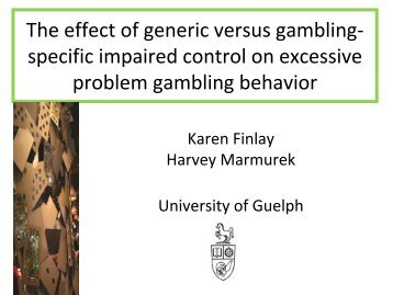 The effect of generic versus gambling- specific impaired control on ...