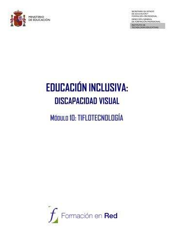 EDUCACIÓNINCLUSIVA: - Instituto Nacional de Tecnologías ...