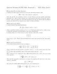Quantum Mechanics B (PHY 5646): Homework 5 DUE: Friday April 9
