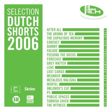 Selected Dutch Shorts 2006 - Holland Film