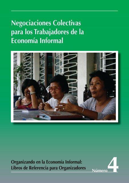 Negociaciones Colectivas para los Trabajadores ... - Inclusive Cities