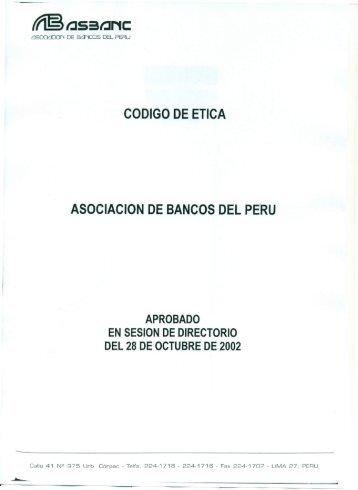 codigo de etica asociacion de bancos del pe'ru - La Fiduciaria