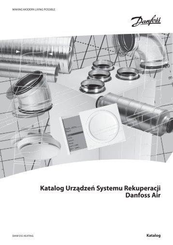 Katalog Urządzeń Systemu Rekuperacji Danfoss Air - Mir Energia
