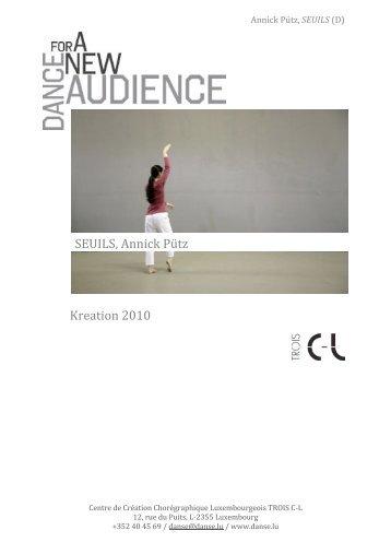Kreation&2010& SEUILS,&Annick&Pütz