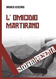 L'OMICIDIO MARTIRANO - Storia In Rete