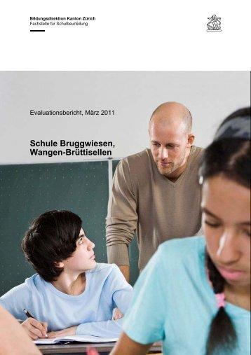 Schlussbericht zur Externen Schulevaluation - Bruggwiesen