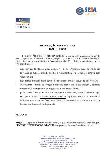 RESOLUÇÃO SESA nº 0162/05 - Secretaria da Saúde