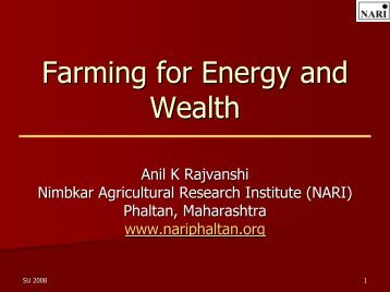 Farming for Energy and Wealth - NARI