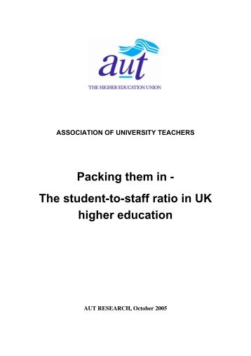 The student-to-staff ratio in UK higher education - UCU