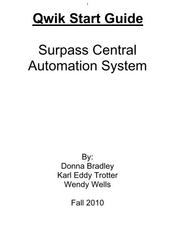 Qwik Start Guide Surpass Central Automation System - Go here